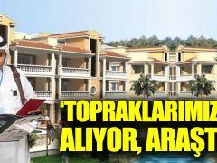 CHP'li Gaytancıoğlu sordu: Topraklarımızı kimler alıyor?