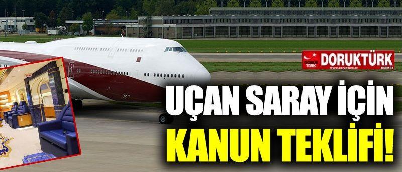 CHP'den Uçan Saray için kanun teklifi!