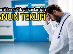 AK Parti'den sağlık çalışanları için kanun teklifi