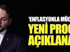 """""""Enflasyonla mücadele programı açıklanacak"""""""