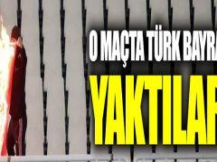 Irkçı Yunan taraftarlar Türk bayrağını ateşe verdi,