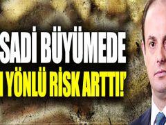 """Merkez Bankası Başkanı'ndan """"Risk"""" açıklaması"""