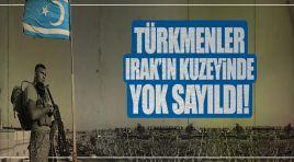 Türkmenler Irak'ın kuzeyinde devre dışı