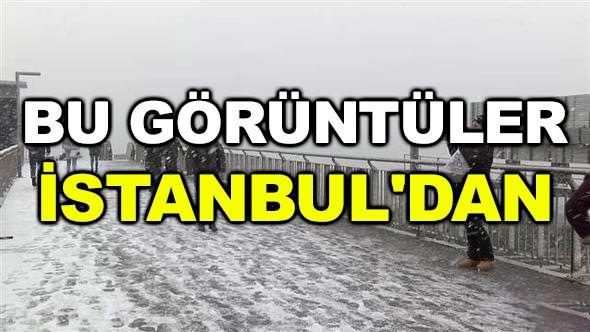 Bu görüntüler İstanbul'dan