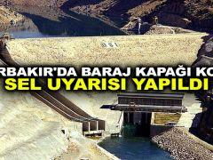 Diyarbakır'da baraj kapağı koptu! Sel uyarısı yapıldı