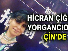 Hicran Çiğdem Yorgancıoğlu Çin'de