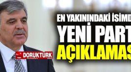 Abdullah Gül'e yakın isimden yeni parti iddialarına yeşil ışık  – mı?