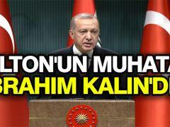 Cumhurbaşkanı Erdoğan: Bolton'un muhatabı İbrahim Kalın'dır