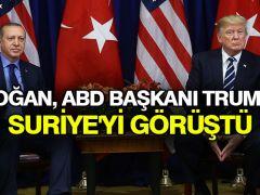 Erdoğan, ABD Başkanı Trump ile Suriye'yi görüştü