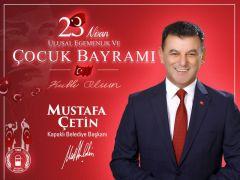 Başkan Çetin'den 23 Nisan Mesajı