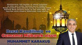 Dalaman Belediye Başkanı Karakuş'tan Berat Kandili Mesajı