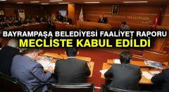 Bayrampaşa Belediyesi Faaliyet Raporu Mecliste Kabul Edildi