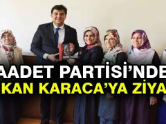 Saadet Partisi'nden Başkan Karaca'ya ziyaret