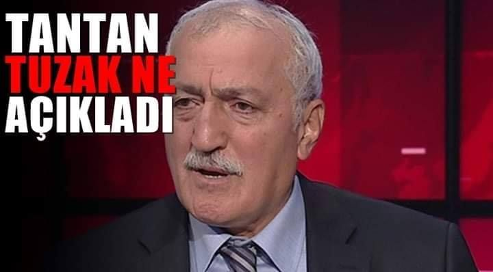 """Saadettin Tantan: """"Türkiye tuzağa sürükleniyor"""""""