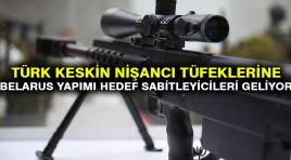 Türk keskin nişancı tüfeklerine Belarus yapımı hedef sabitleyicileri geliyor