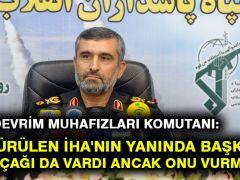 İran Devrim Muhafızları Komutanı: Düşürülen İHA'nın yanında başka bir ABD uçağı da vardı ancak onu vurmadık