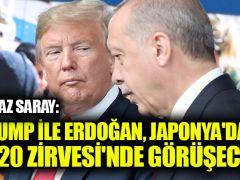 Beyaz Saray: Trump ile Erdoğan, Japonya'daki G-20 Zirvesi'nde görüşecek
