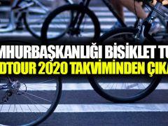 Cumhurbaşkanlığı Bisiklet Turu, WorldTour 2020 takviminden çıkarıldı