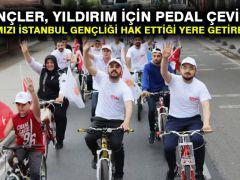Gençler, Yıldırım için pedal çevirdi: Kankamızı İstanbul gençliği hak ettiği yere getirecektir