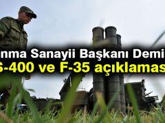 Savunma Sanayii Başkanı Demir'den S-400 ve F-35 açıklaması