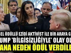 Nobel ödüllü Ezidi aktivist ile bir araya gelen Trump 'bilgisizliğiyle' olay oldu: Sana neden ödül verdiler