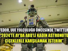 Robot FEDOR, UUİ yolculuğu öncesinde Twitter'a yazdı: 2024'te Ay'da ABD'li kadın astronotu çiçeklerle karşılamak isterim