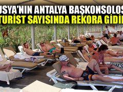 Rusya'nın Antalya Başkonsolosu: Rus turist sayısında rekora gidiliyor