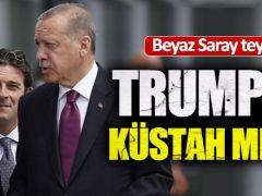 Trump'tan Erdoğan'a Ahlaksız Mektup!