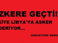 Libya Tezkeresi TBMM'de kabul edildi!