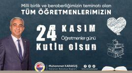 Dalaman Belediye Başkanı Muhammet Karakuş'un 24 Kasım Öğretmenler Günü Mesajı